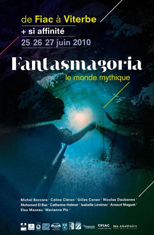 Fantasmagoria le monde mythique de Fiac à Viterbe