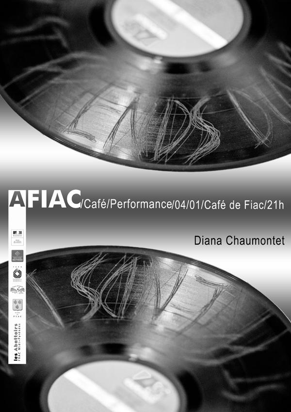 Diana Chaumontet AFIAC/Café/Performance