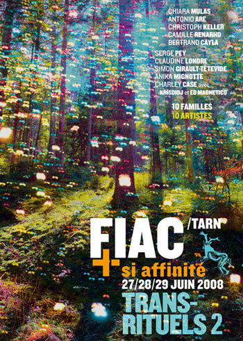 Trans-rituel 2 + si affinité 2008 Fiac (Tarn)