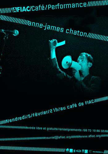 AFIAC/Café/Performance Anne-James Chaton à Fiac