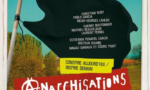 ANARCHISATIONS, Conspire aujourd'hui / Inspire demain Thématique de + si affinité 2011 10 artistes, 10 familles